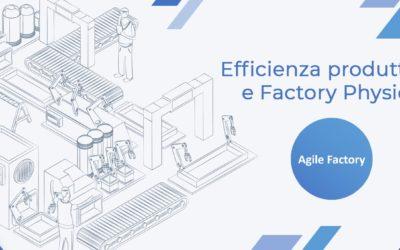 Efficienza produttiva e Factory Physics