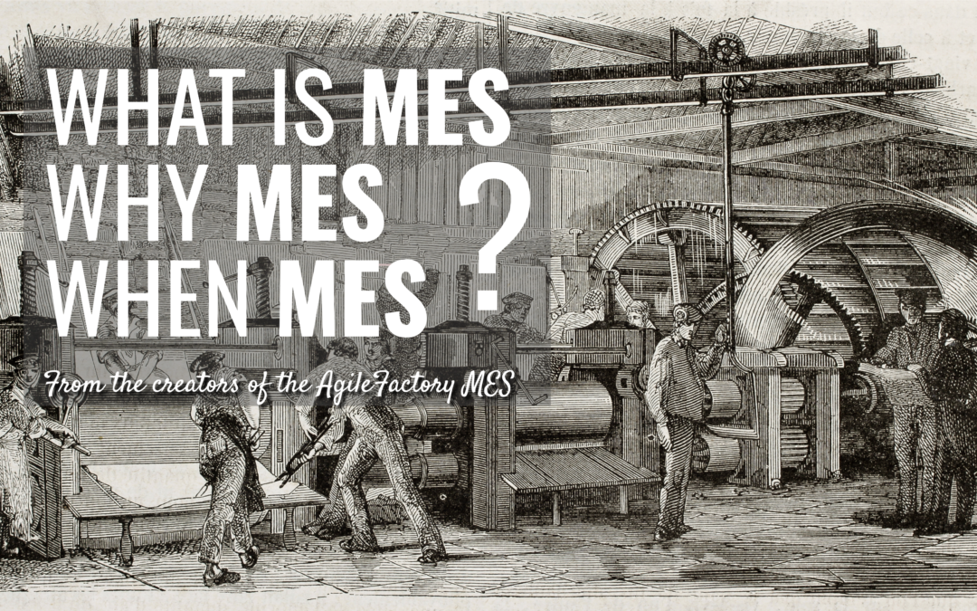 SISTEMI MES – MANUFACTURING EXECUTION SYSTEM